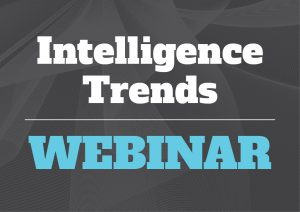 Intelligence Trends Webinar